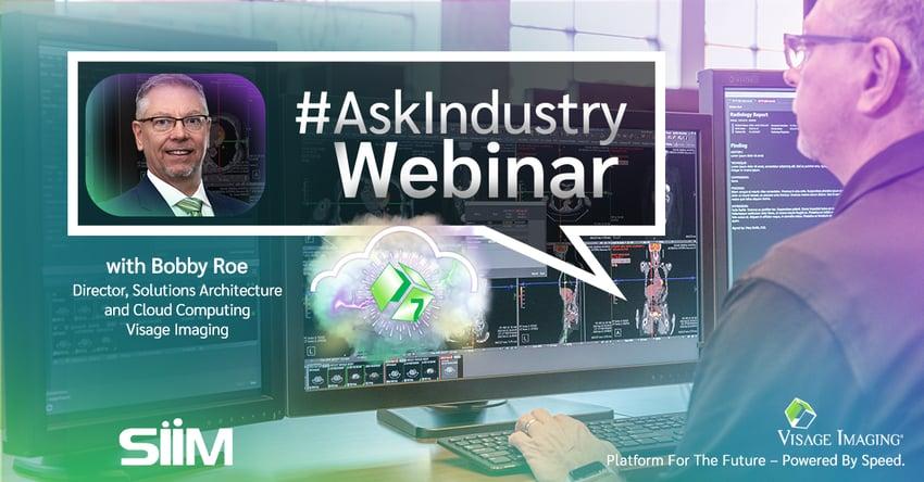 SIIM #AskIndustry Cloud Webinar